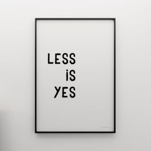 LESS IS YES